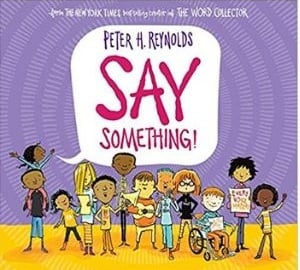 Books for Kids with Anxiety, Say Something