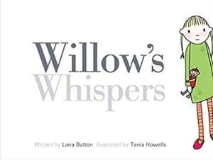 Books for Kids with Anxiety, Willow's Whispers