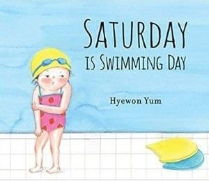 Books for Kids with Anxiety, Saturday is Swimming Day