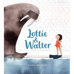 Books about Kids with Anxiety, Lottie & Walter