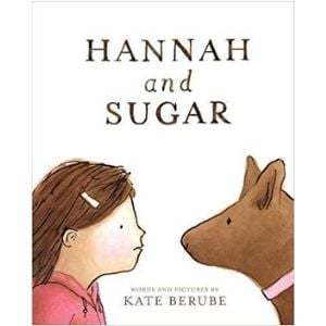 Books for Kids with Anxiety, Hannah and Sugar