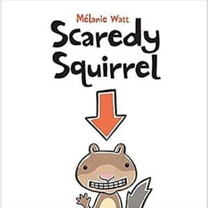 Books for Kids with Anxiety, Scaredy Squirrel