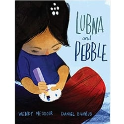 Multicultural Children's Picture Books, Lubna and Pebble