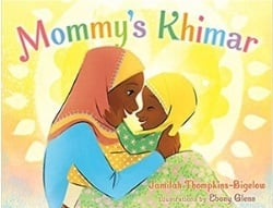 Multicultural Children's Picture Books, Mommy's Khimar
