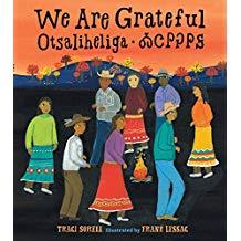 Multicultural Children's Picture Books, We are Grateful Otsaliheliga Sibert Honor
