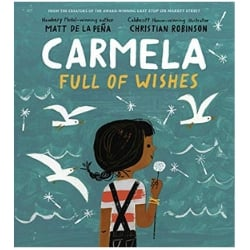Multicultural Children's Picture Books, Carmela Full of Wishes