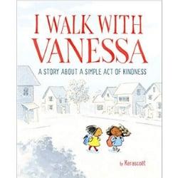 Multicultural Children's Picture Books, I walk with Vanessa