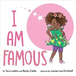 Multicultural Children's Picture Books, I am Famous
