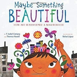 Multicultural Children's Picture Books, Maybe Something Beautiful