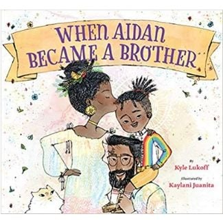 LGBT Children's Books, When Aidan Became a Brother