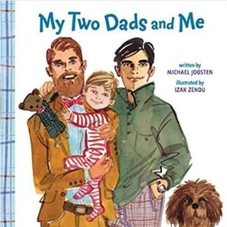 LGBT Children's Books, My Two Dads and me