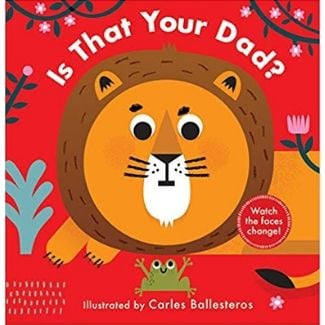 Children's Books About Dads, Is that Your Dad