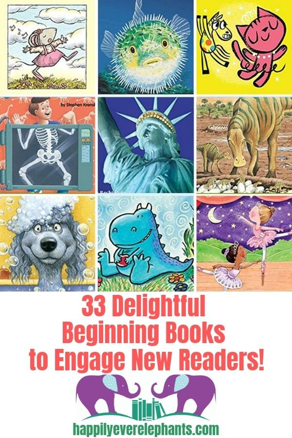 33 Delightful Beginning Books to Engage New Readers!