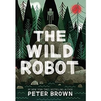Books for Advanced Readers, second and third grade, The Wild Robot