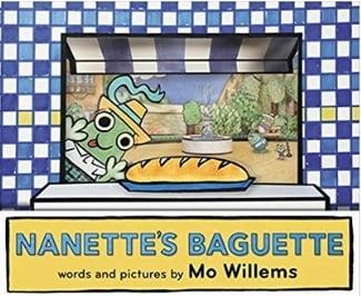 Mo Willems Book List, Nanette's Baguette