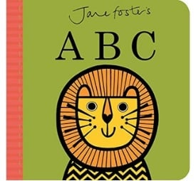 Alphabet Books for Toddlers, Jane Foster's ABC