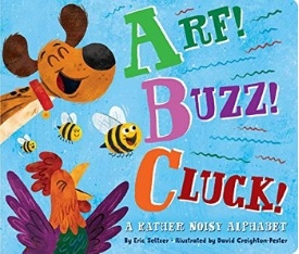 Alphabet Books for Toddlers, Arf Buzz Cluck