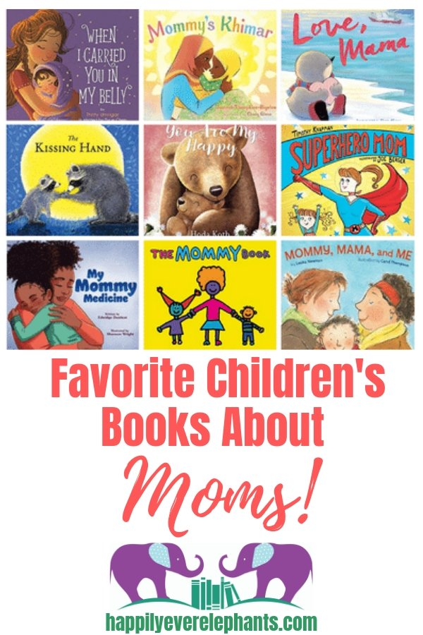 Our Very Favorite Children's Books About Moms!