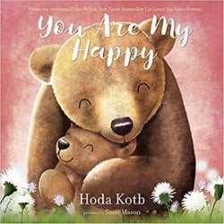 Children's Books About Moms, You are my Happy by Hoda Kotb