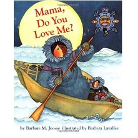 Children's Books About Moms, mama do you love me by Barbara Joose