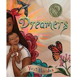 Children's Books About Moms, Dreamers by Yuyi Morales