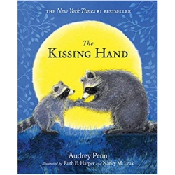 Children's Books About Moms, The Kissing Hand, by Audrey Penn