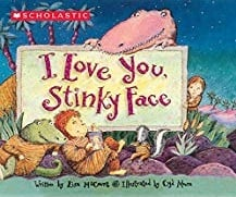 Children's Books About Moms, I Love You Stinky Face
