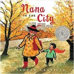 Children's Books About Moms, Nana in the City by Lauren Castillo