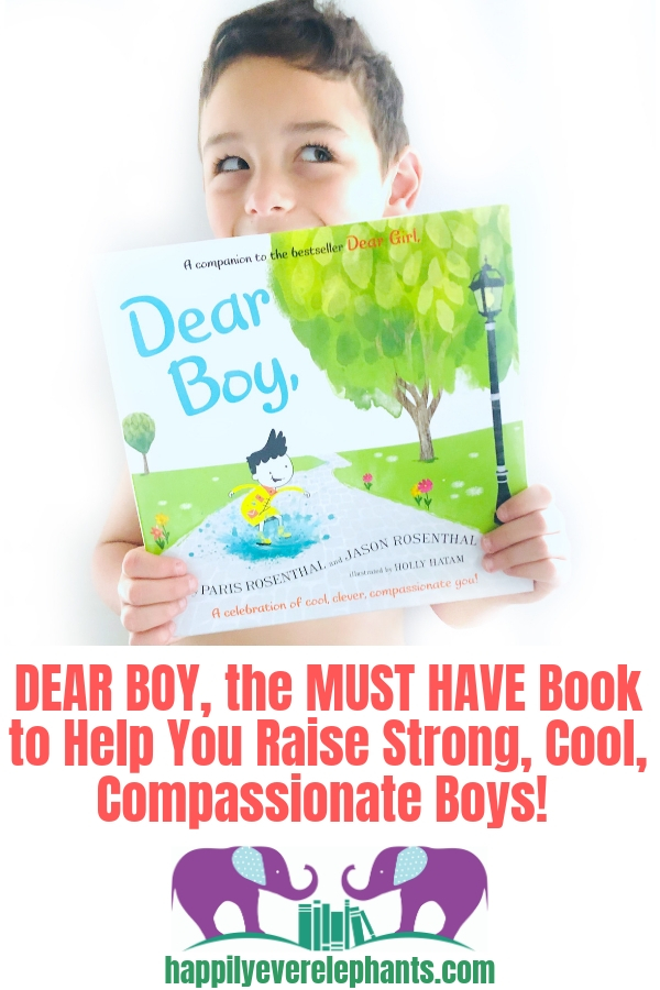 Books for Little Boys, DEAR BOY, by Paris Rosenthal, Jason Rosenthal and illustrated by Holly Hatam