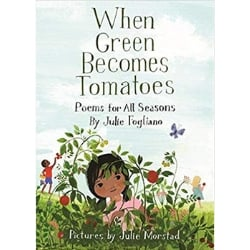 Spring Books for Children, When Green Becomes Tomatoes