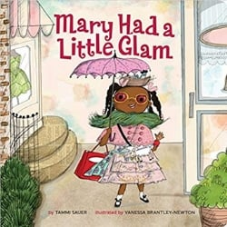 Diverse Baby Books Mary Had a Little Glam
