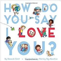Diverse Baby Books How do You Say I Love You