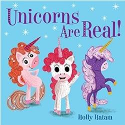 Picture Books About Unicorns, Unicorns Are Real!