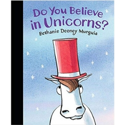 Picture Books About Unicorns, Do you Believe in Unicorns?