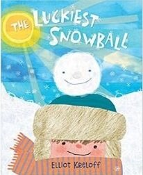 Winter books for kids, the luckiest snowball