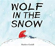 Winter Books for Kids, Wolf in the Snow by Matthew Cordell