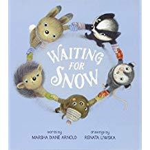 Winter books for kids, Waiting for Snow by Marsha Diane Arnold and Renata Liwska
