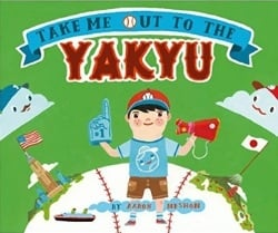 Children's Books About Sports Take Me out to the Yakyu