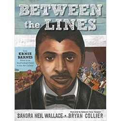 between the lines Ernie Barnes Children's Books About Sports