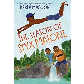 The Season of Styx Malone Coretta Scott King Honor Best Chapter Books for Kids