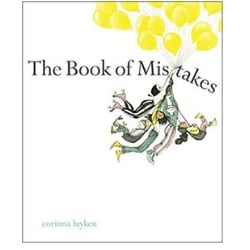Children's Books About Imagination, The book of mistakes