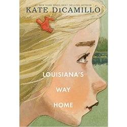 Novels for Tweens Louisiana's Way Home