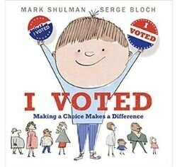 Children's Books About Voting, I voted