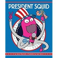 Children's Books About Voting, President Squid