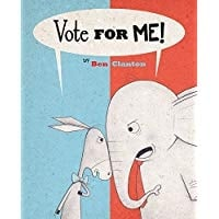 Children's Books About Voting, Vote For Me!