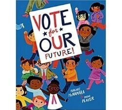 children's books about voting, vote for our future