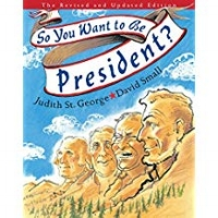 Children's Books About Voting, So You Want to Be President