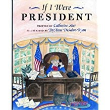Children's Books About Voting, If I Were President