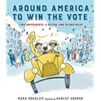 Children's Books About Voting, Around America to Win the Vote