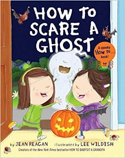 Children's Books About Monsters, How to Scare a Ghost
